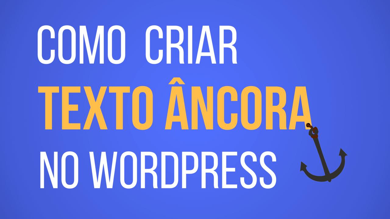 como-criar-texto-ancora-no-wordpress-1