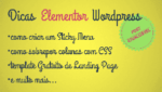 Dicas Elementor Wordpress